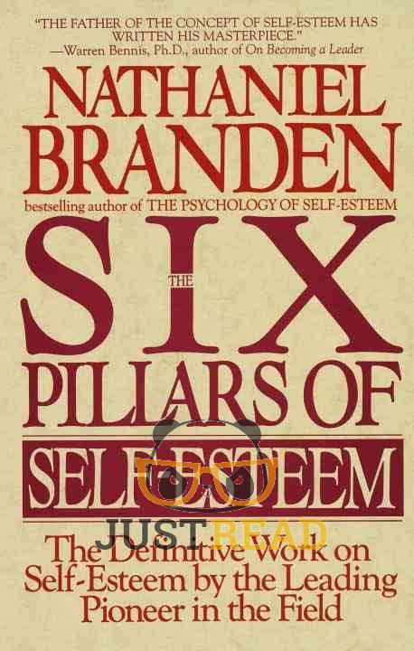 שש שיטות להערכה עצמית (The Six Pillars of Self-Esteem)